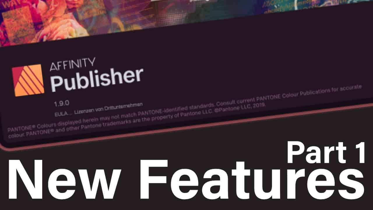 Affinity Publisher - New Features